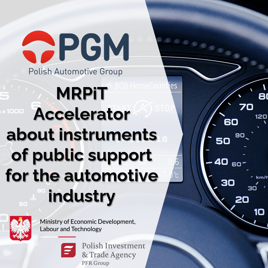 Accelerator MRPiT about instruments of public support for the automotive industry